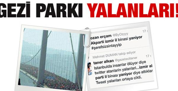 Sosyal medyada Gezi Parkı yalanları!