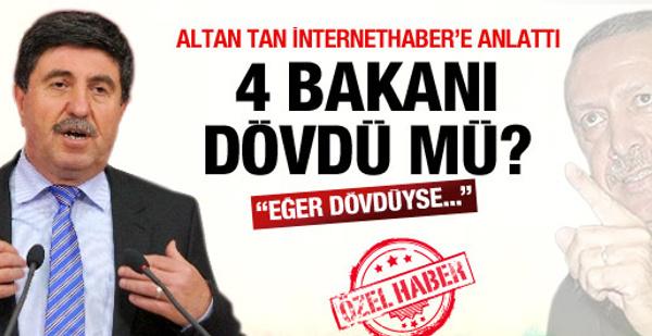 Altan Tan'dan dayak açıklaması!