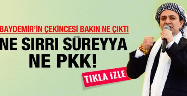 Ne PKK ne Sırrı! İşte Baydemir'in gerekçesi