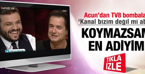 Acun Ilıcalı'dan TV8 için bomba sözler