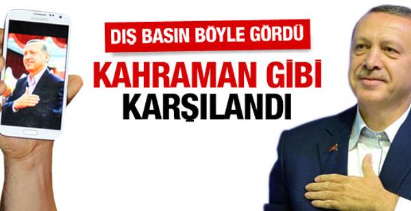 Erdoğan'ın dönüşü dış basında