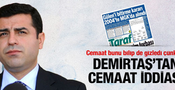 Demirtaş'tan cemaat iddiası!