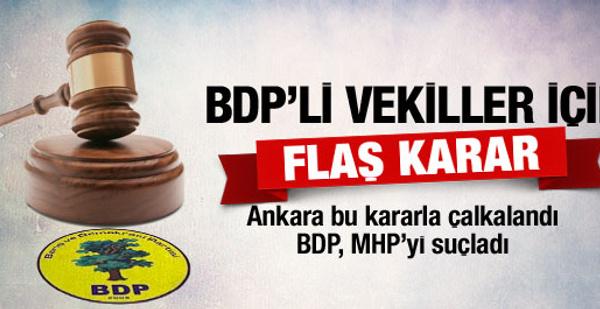 BDP'li tutuklu vekiller için FLAŞ karar