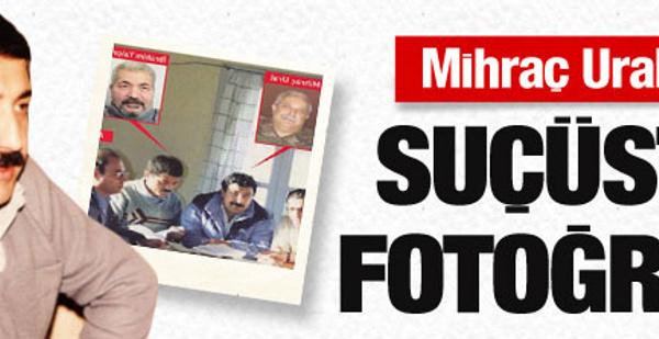 Mihraç Ural'ı bu fotoğraf ele verdi