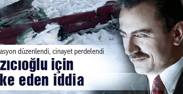 Yazıcıoğlu kazasında suikast iddiaları