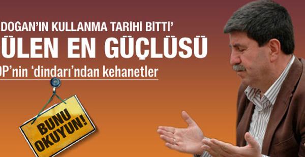 Altan Tan'dan Erdoğan ve Gülen kehaneti