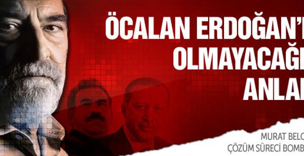 'Öcalan Erdoğan'la olmayacağını anladı!'