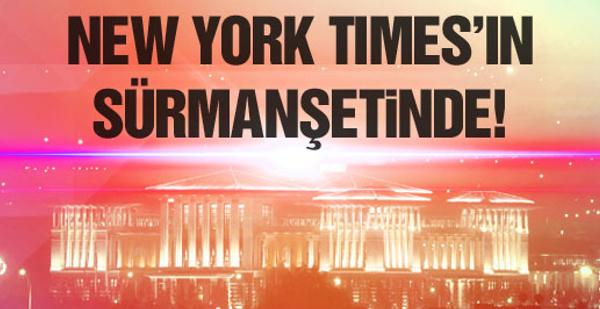 AK Saray New York Times'ta sürmanşet!