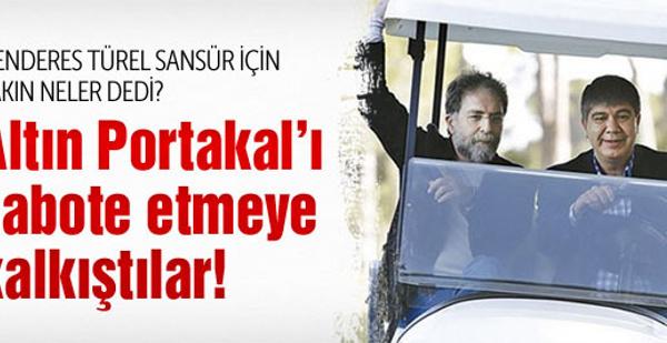 Menderes Türel'den bomba Altın Portakal iddiası
