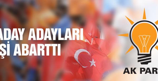 AK Parti aday adayları seçim yarışını abarttı