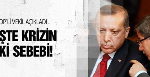 İşte AK Parti'deki krizin iki sebebi!