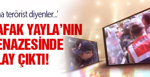 Terörist Şafak Yayla'nın cenazesinde ortalık karıştı!