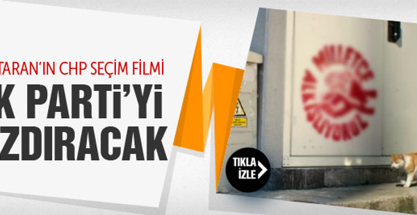 2015 genel seçimlerinde Ali Taran'dan CHP kampanya filmi