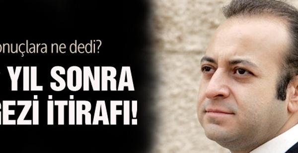 Bağış'tan 2 yıl sonra gelen Gezi itirafı!