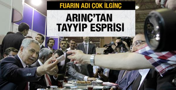 Bülent Arınç'tan Tayyip esprisi