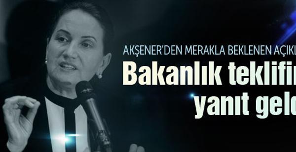 Meral Akşener'den Bakanlık teklifine yanıt