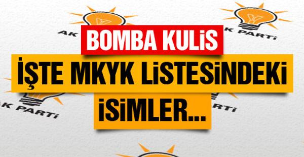 AK Parti MKYK listesi belli oldu! Bomba kulis!