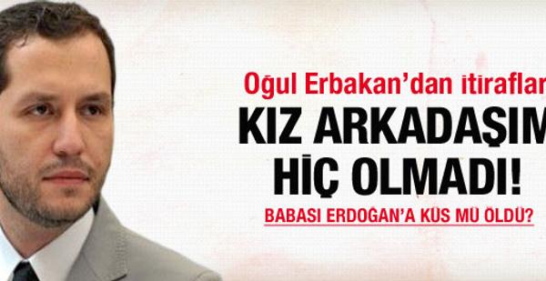 Fatih Erbakan'dan kız arkadaşı itirafı