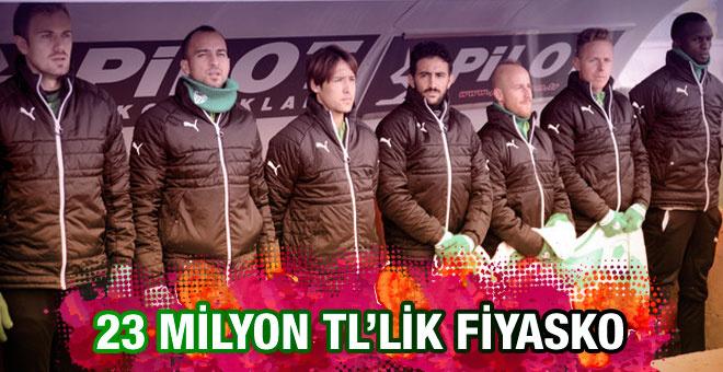 Bursaspor'da 23 Milyon TL'lik fiyasko