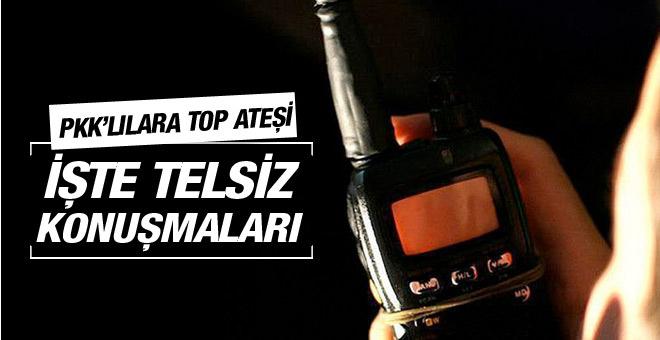 Top ateşine tutulan PKK'lıların telsiz konuşması