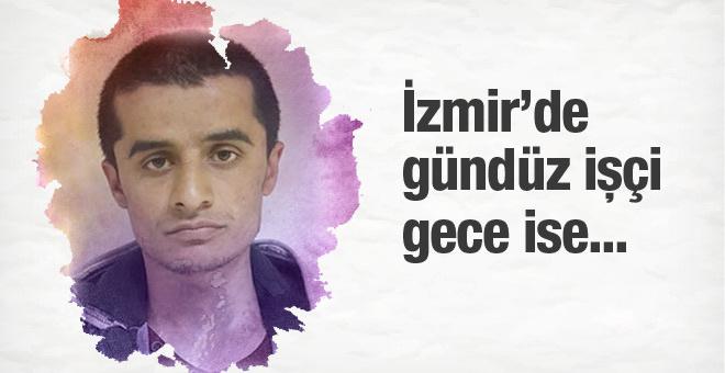 İzmir'de gece PKK'lı terörist gündüz işçi