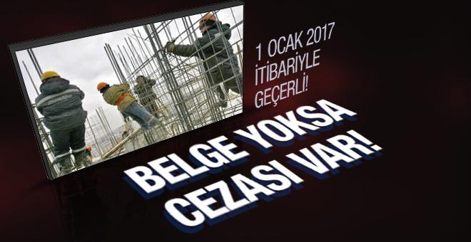Yeni yılda belgesiz işçi çalıştırana ceza!