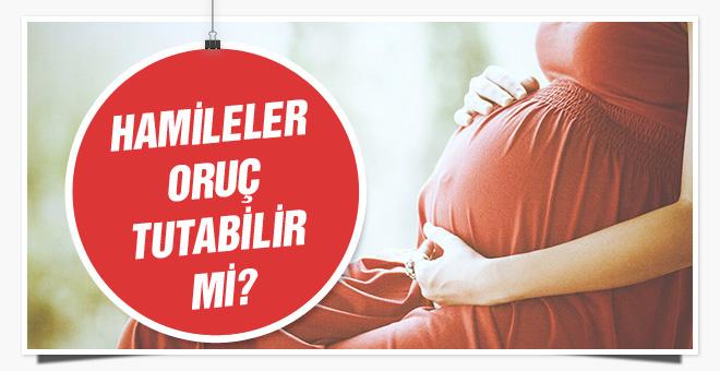 Hamileler oruç tutabilir mi bebeğe zararı var mı?