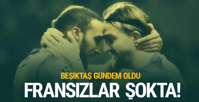 Fransa şokta! Gündem Beşiktaş...