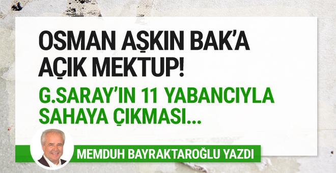 Spor Bakanı Osman Aşkın Bak'a açık mektup!
