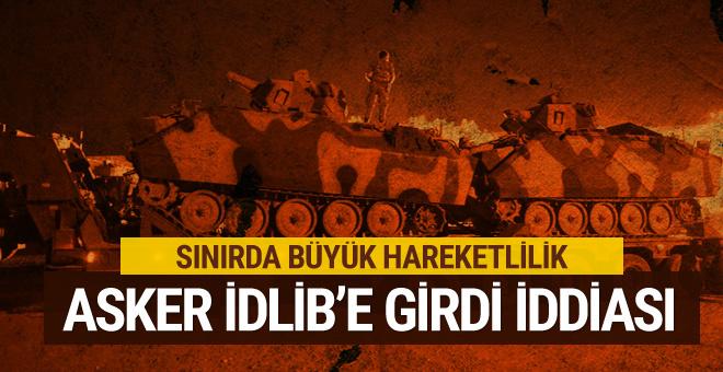 Türk askeri İdlib'e girdi iddiası