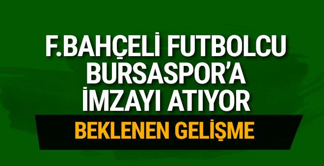 Fenerbahçeli futbolcu Bursaspor'a imza atıyor