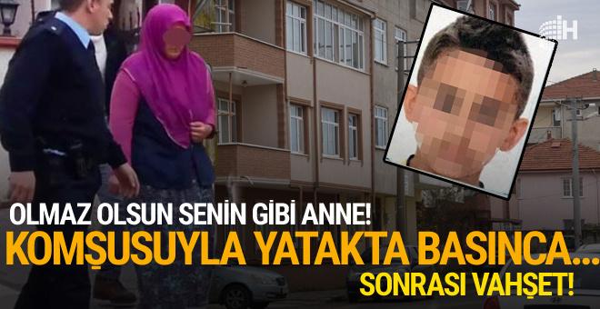 Komşusu ile yatakta basılan kadın oğlunu boğarak öldürdü!