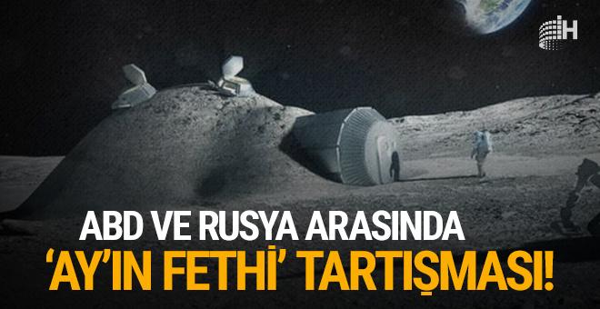 ABD ile Rusya arasında 'Ay'ın fethi' tartışması