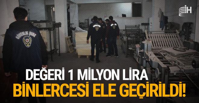 Değeri 1 milyon lira: Binlercesi ele geçirildi!