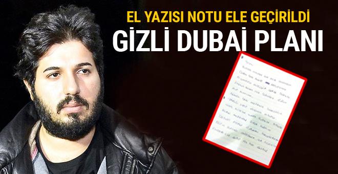 Zarrab'ın gizli Dubai planı! El yazısı talimatlar ele geçirildi
