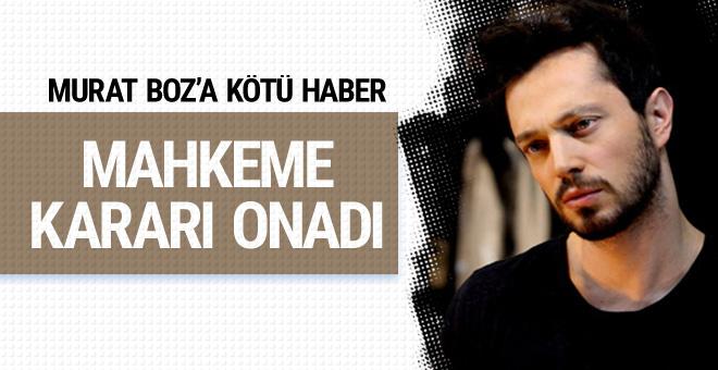 Murat Boz'a kötü haber yargıtay kararı onadı