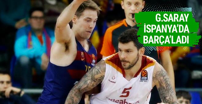 Galatasaray Odeabank deplasmanda Barcelona'yı devirdi