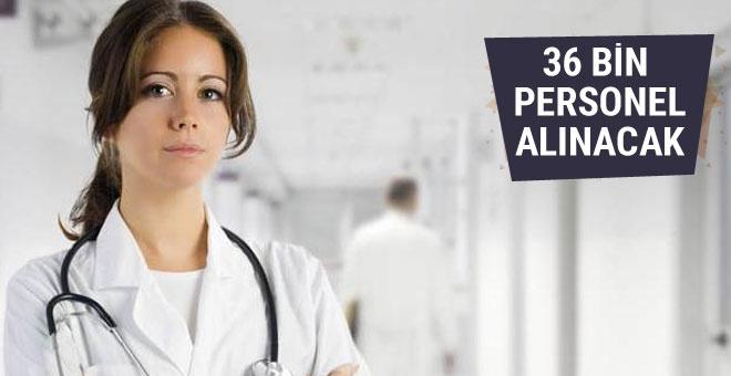 Sağlık Bakanlığı'na 36 bin personel alınacak