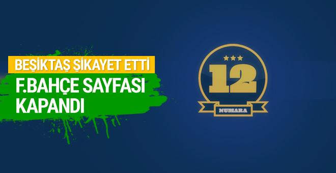 Beşiktaş şikayet etti Fenerbahçe sayfası kapandı
