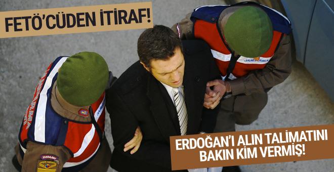 FETÖ'cü yüzbaşı itiraf etti! O bize Erdoğan'ı alın dedi