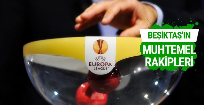 Beşiktaş'ın Avrupa Ligi'ndeki muhtemel rakipleri