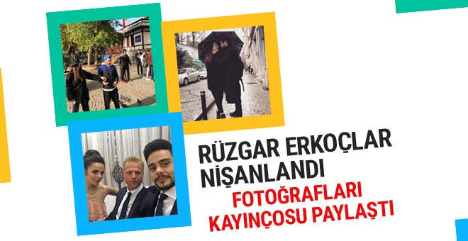 Rüzgar Erkoçlar'a bakın Tuğba Beyazoğlu ile nişanlandı