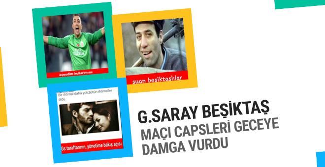 Galatasaray - Beşiktaş maçı capsleri olay oldu