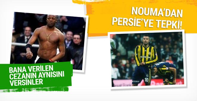 Pascal Nouma'dan Van Persie'ye tepki!