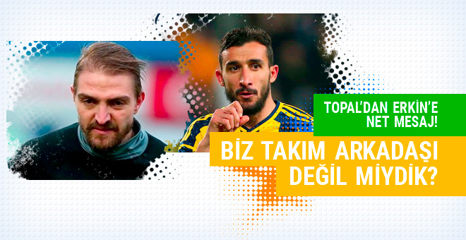 Mehmet Topal'dan Caner Erkin'e net mesaj!