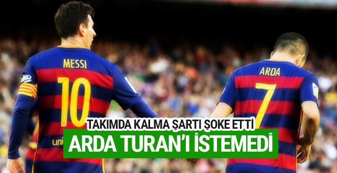 Messi Arda Turan'ı takımda istemedi!