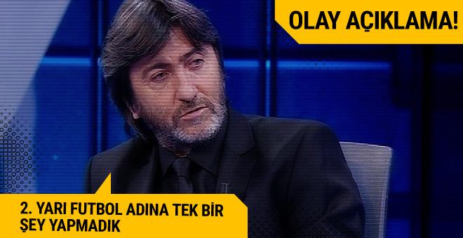 Rıdvan Dilmen'den çarpıcı açıklama! Futbol adına bir şey yapmadık