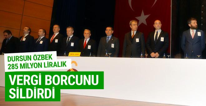 Dursun Özbek 285 milyon liralık vergi borcunu sildirdi