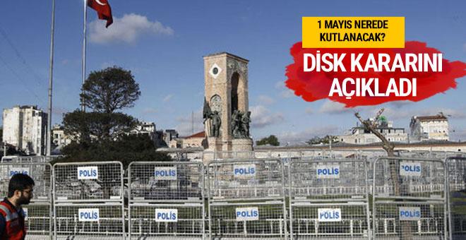 1 Mayıs Taksim'de kutlanacak mı son dakika kara belli oldu