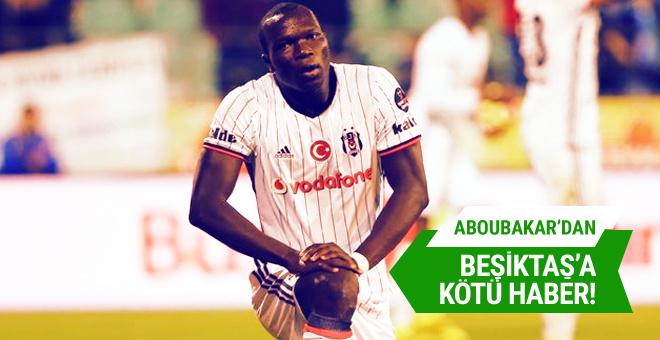 Aboubakar'dan Beşiktaş'a kötü haber